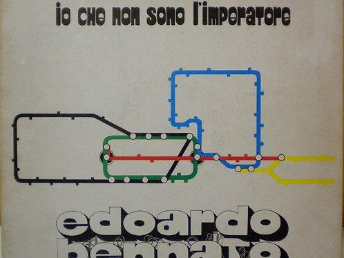 BENNATO EDOARDO - IO CHE NON SONO L'IMPERATORE