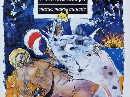 BAND OF HOLY JOY - MANIC, MAGIC MAJESTIC