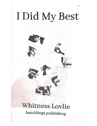 I Did My Best by Whitness Lovlie