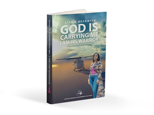 God is Carrying Me: I am His Warrior