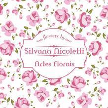Silvana Nicoletti - Artes Florais
