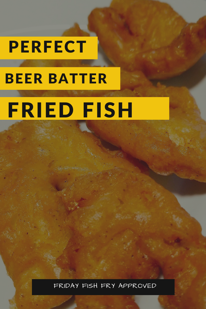 The Title: Perfect Beer Batter Fried Fish and an image of fried fish (golden in color)