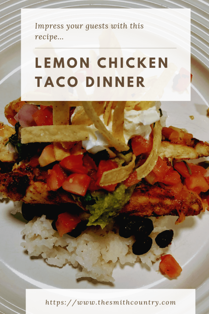 Lemon Chicken Taco Dinner Pinterest Image