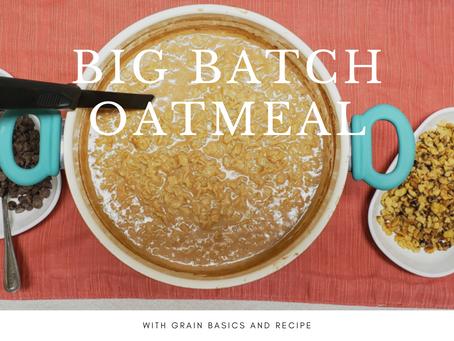 Big Batch Oatmeal