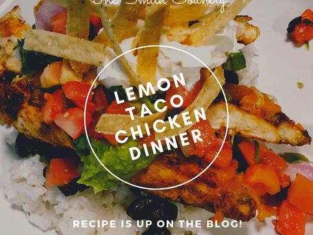 Lemon Chicken Taco Dinner