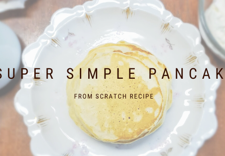 Super Simple Pancakes from Scratch