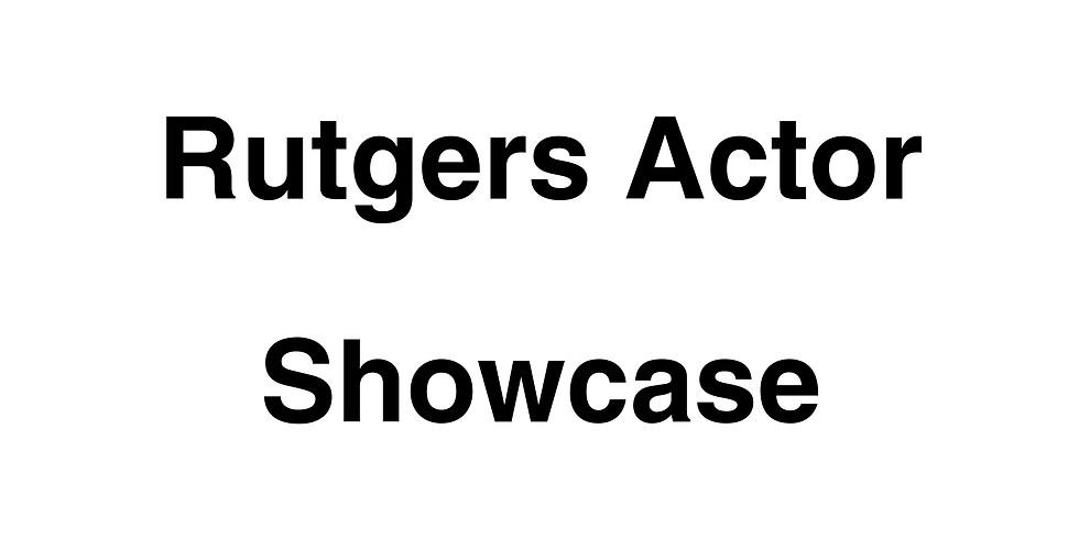 Rutgers Actor Showcase