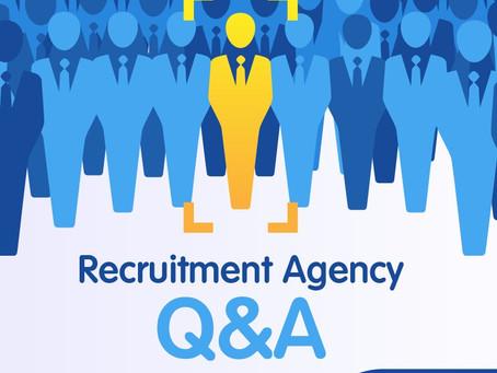 Recruitment Agency Q & A