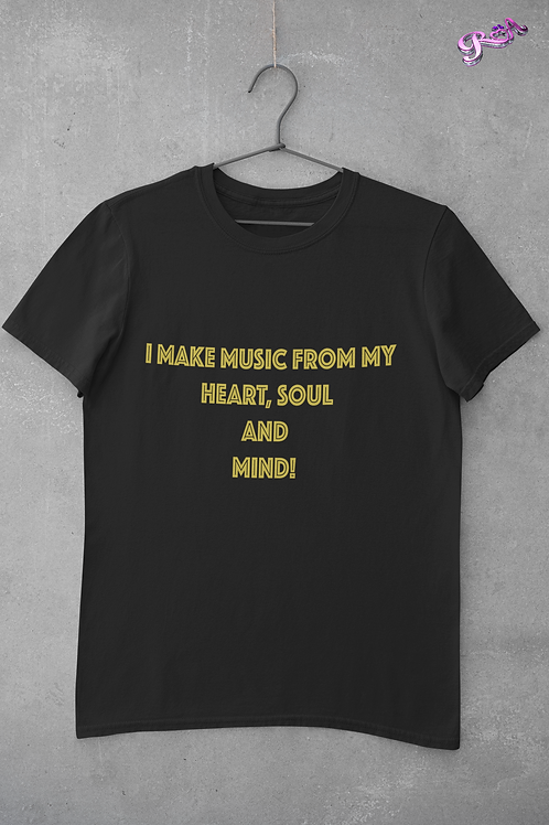 Music from my heart, soul and mind