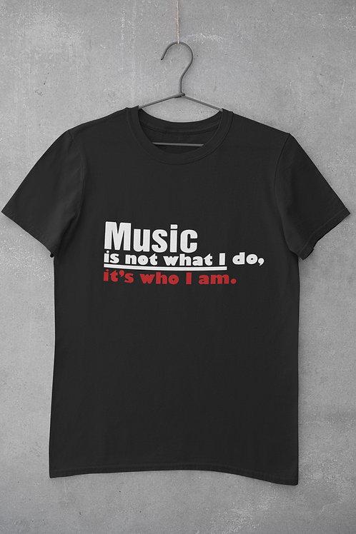 Men's Music is not what I do, It's who I am