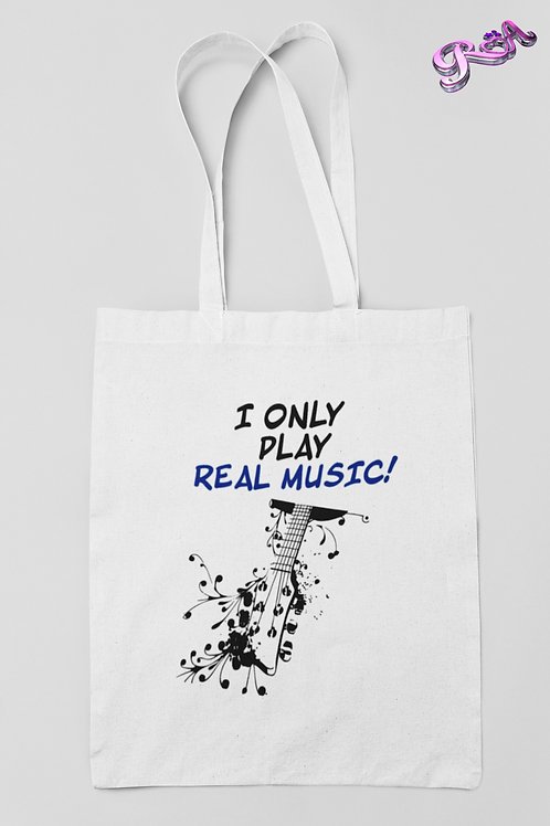 I only play good msic Tote bag