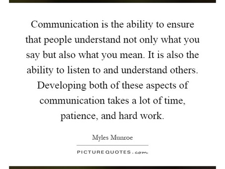 We need communication and patience