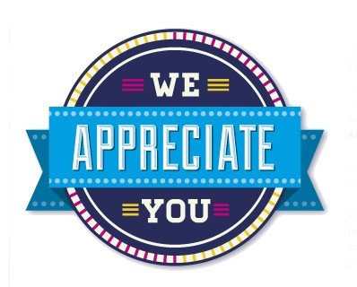 We appreciate Every. Single. One of You!