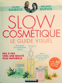 """Tentez votre chance pour recevoir """"Slow cosmétique - Le guide visuel"""" !"""