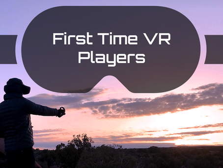 First Time VR Players