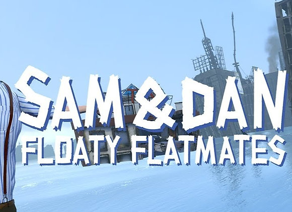 SAM & DAN FLOATY FLATMATES