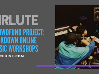 Crowdfund Project: Lockdown Online Music Workshops