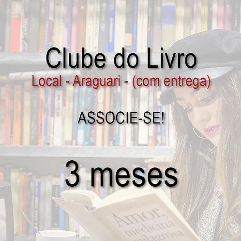Clube do Livro - 3 meses - LOCAL - com entrega