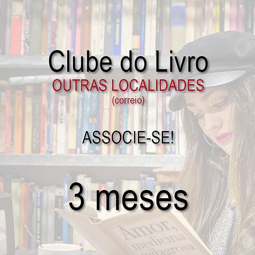 Clube do Livro - 3 meses - OUTRAS LOCALIDADES