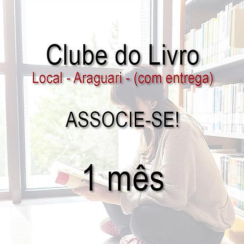 Clube do Livro - 1 mês - LOCAL (com entrega)