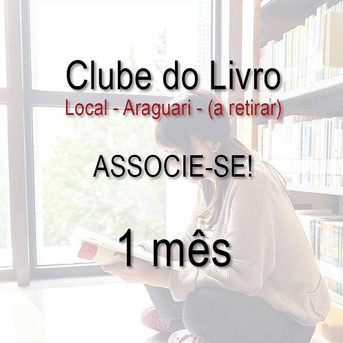 Clube do Livro - 1 mês - LOCAL - (a retirar)