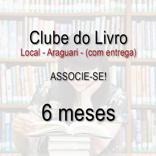 Clube do Livro - 6 meses - LOCAL