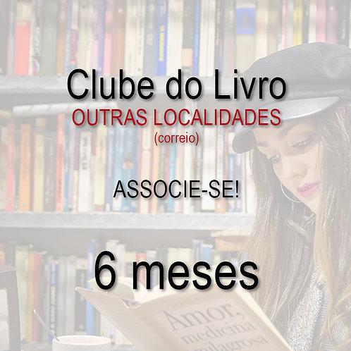 Clube do Livro - 6 meses - OUTRAS LOCALIDADES