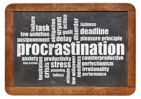 """Procrastination:  The Fifteen Letter """"Bad"""" Word"""