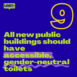 All new public buildings should have accessible, gender-neutral toilets