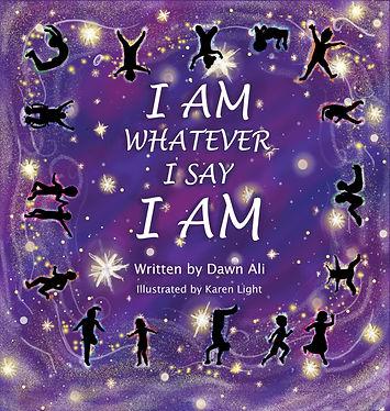 I AM WHATEVER I SAY I AM.jpg