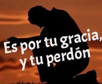 por su gracia y su perdon