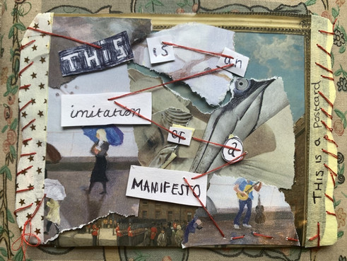 Art With Words :'This is an Imitation of a Manifesto'