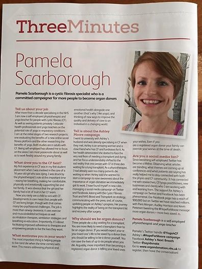 Pamela Scarborough 3 minutes interview in CSP Frontline Magazine. Talking about yoga, physiotherapy, cystic fibrosis, health tech and organ donartion.