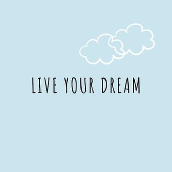 live your dream copy.png
