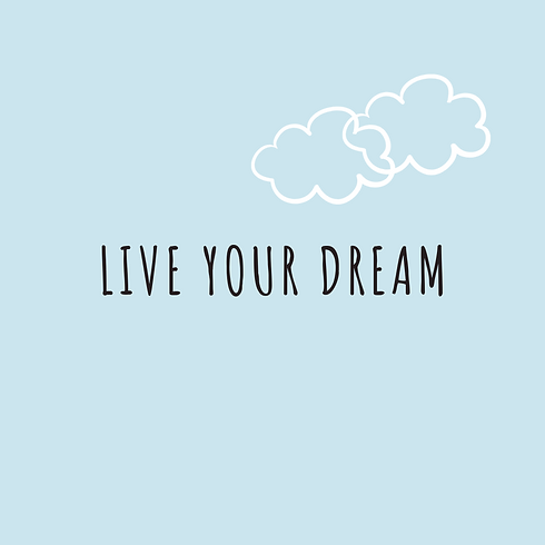 live your dream copy.png