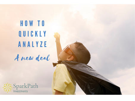 Quickly Analyze a New Deal in 3 Steps