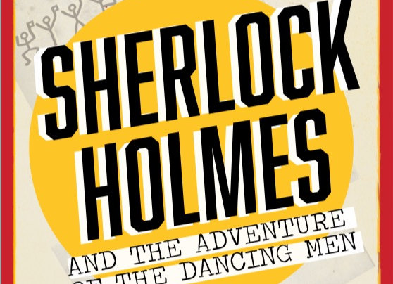 Sherlock Holmes in the Adventure of the Dancing Men: An audio play with extras