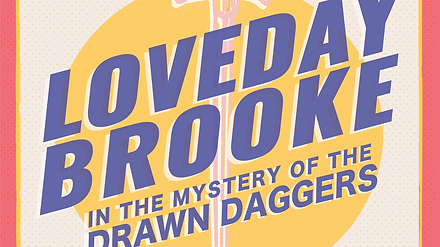 Loveday Brooke in the Mystery of the Drawn Daggers