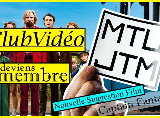 Club Video : Captain Fantastic
