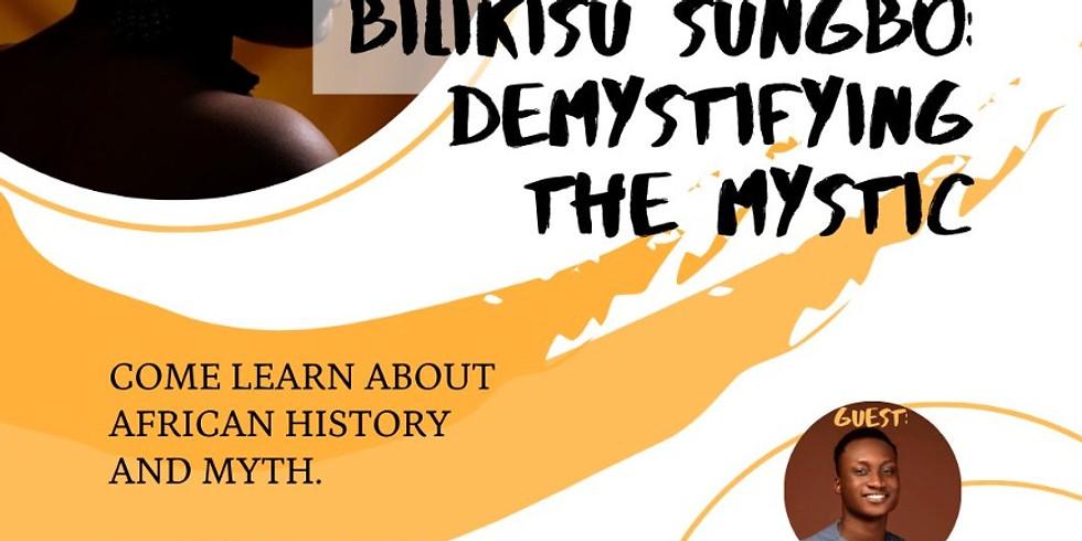 Bilikisu Sungbo: Demystifying the Mystic. FT @_ohreo