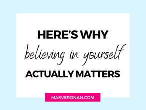 Here's Why Believing in Yourself Actually Matters