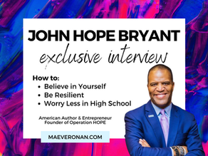 John Hope Bryant on Believing in Yourself, Resiliency, and Worrying Less in High School