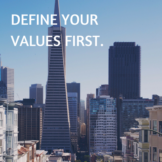 Define your values first.  Or you may be the person having expensive lunch. (my true story!)