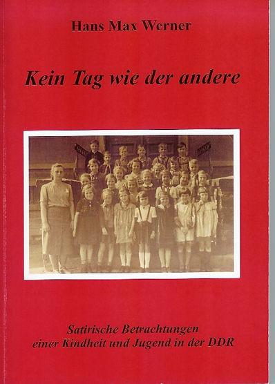 Hans Max Werner, Kein Tag wie der Andere