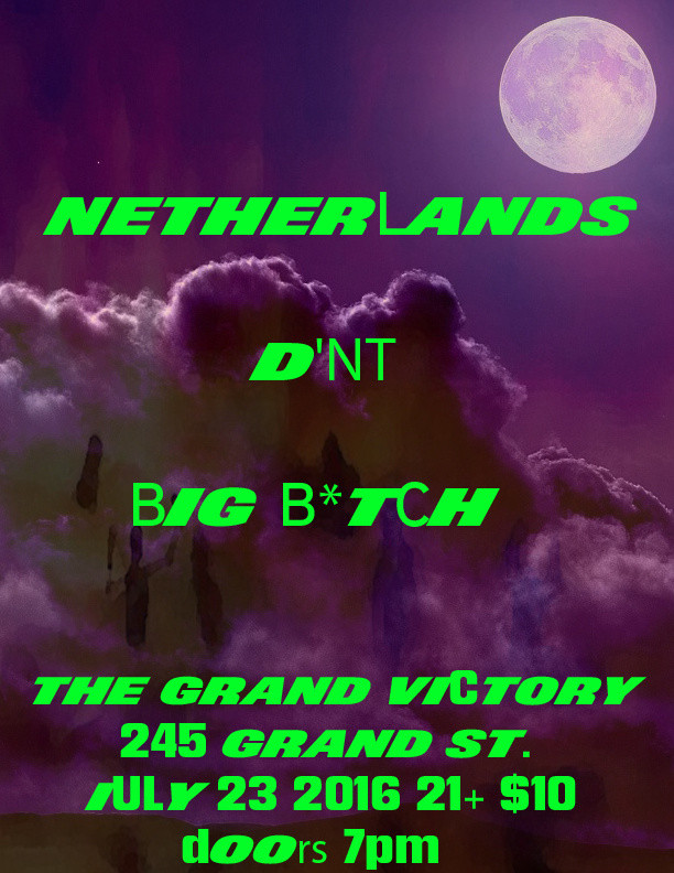 NETHERLANDS/ D'NT/ BIG BITCH at The Grand Victory 7.23.16