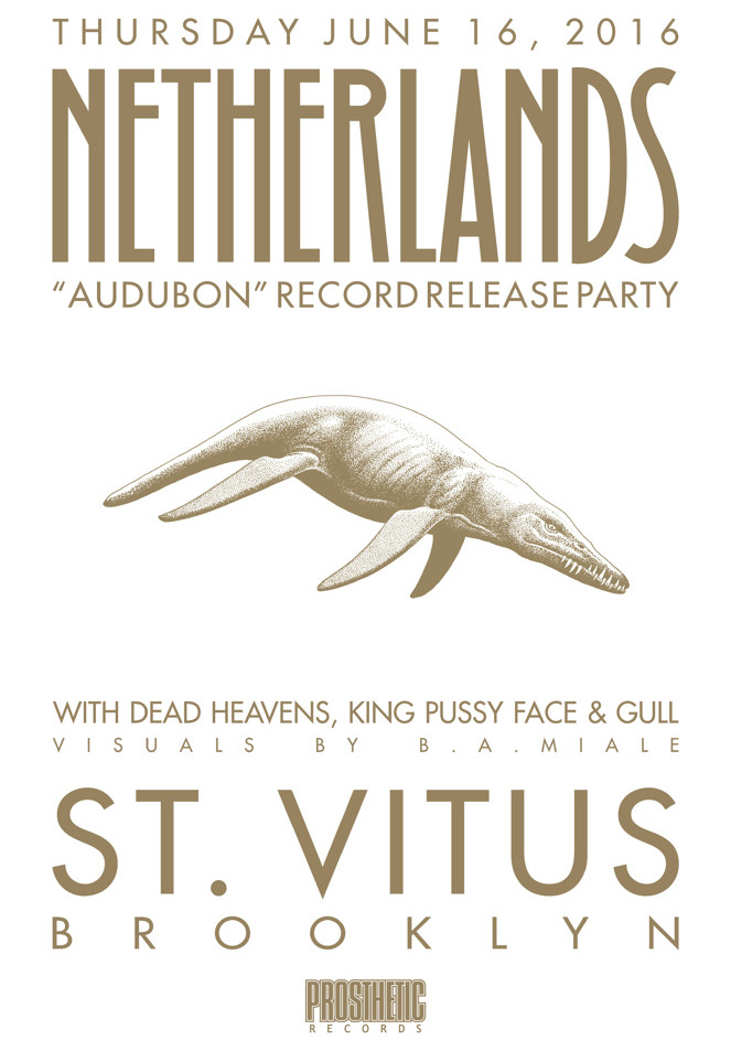 "PROSTHETIC ""AUDUBON"" RELEASE PARTY at ST. VITUS 6.16.16 with DEAD HEAVENS, KING PUSSY FACE, and GULL"