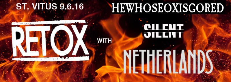 NETHrock with RETOX, HEWHOSEOXISGORED and SILENT