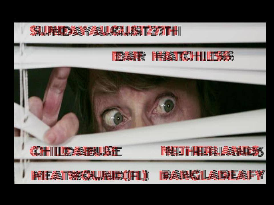 NETHrock with CHILD ABUSE, BANGLADEAFY, AND MEATWOUND