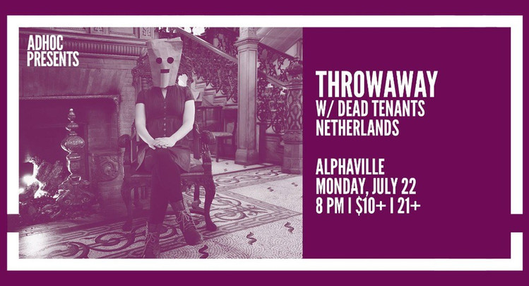with DEAD TENANTS 7.22.19