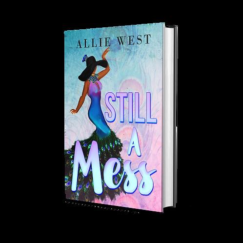 Still A Mess (Paperback)